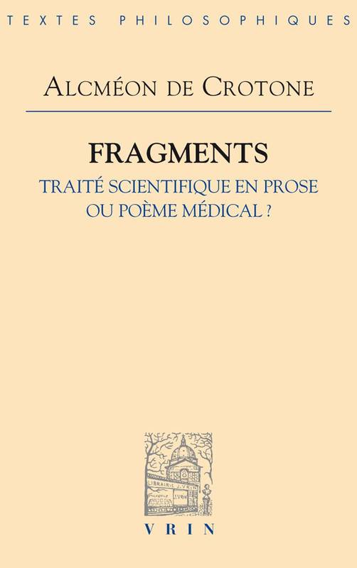 Fragments, Traité scientifique en prose ou poème médical ?