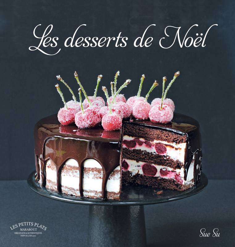 livre les desserts de no l sue su marabout cuisine 9782501109604 la galerne. Black Bedroom Furniture Sets. Home Design Ideas