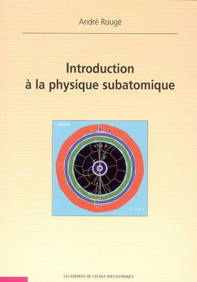 Introduction à la physique subatomique