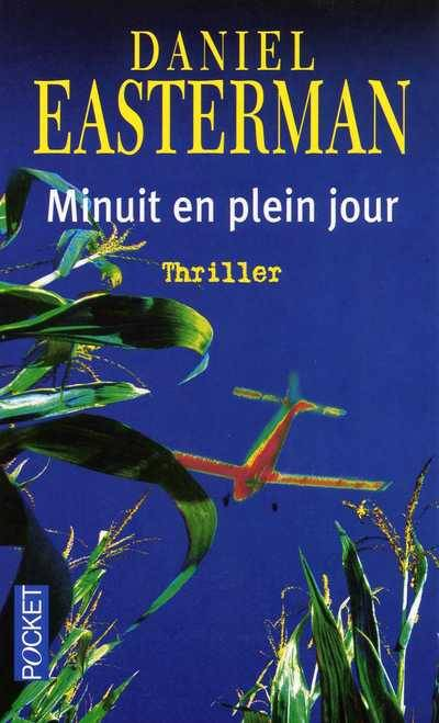 livre minuit en plein jour daniel easterman pocket pocket roman 9782266127066 librairie. Black Bedroom Furniture Sets. Home Design Ideas