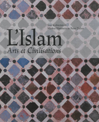 L'islam / arts et civilisations