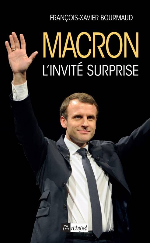 Macron, l'invité surprise