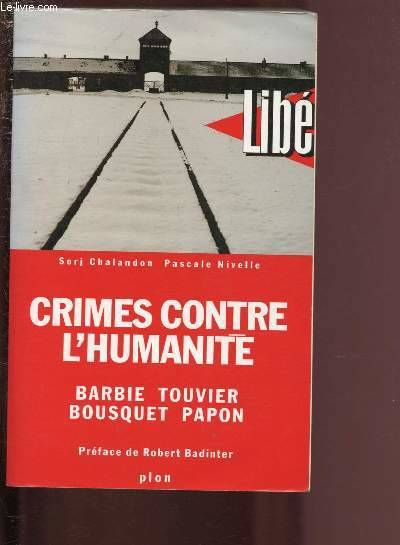 Crimes contre l'humanité, Barbie, Touvier, Bousquet, Papon