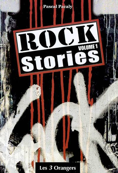 Volume 1, Rock stories