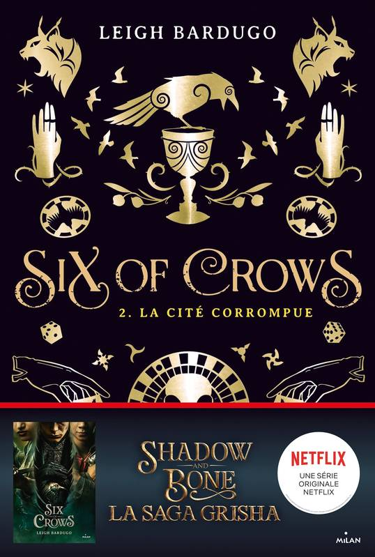 Six of crows, Tome 02, La cité corrompue