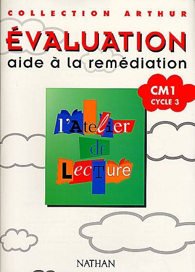 L'atelier de lecture, CM1, cycle 3, évaluation