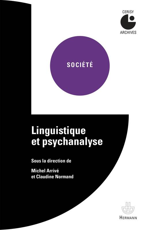Linguistique et psychanalyse, Centre culturel international (Cerisy-la-Salle, Manche). Colloque (1998)