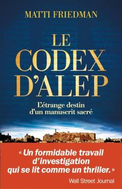 Le Codex d'Alep, L'étrange destin d'un manuscrit sacré