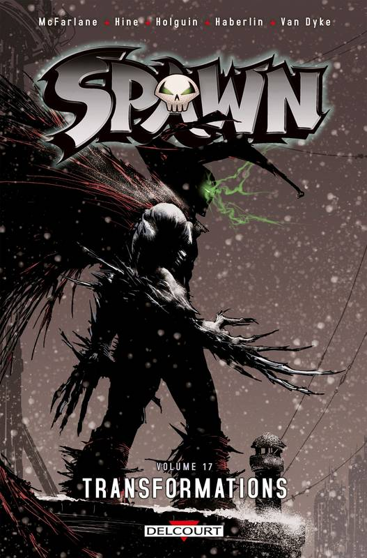 17, Spawn tome 17 : Transformations