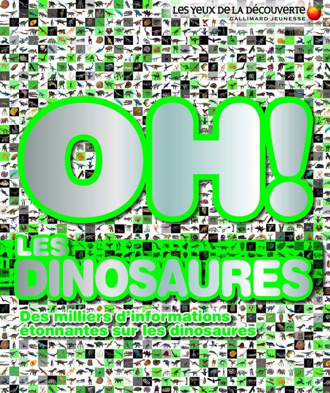 Oh ! les dinosaures