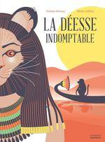 LA DEESSE INDOMPTABLE