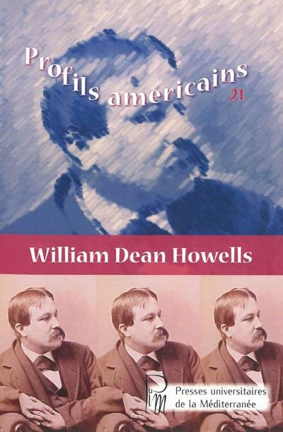 WILLIAM DEAN HOWELLS, William Dean Howells