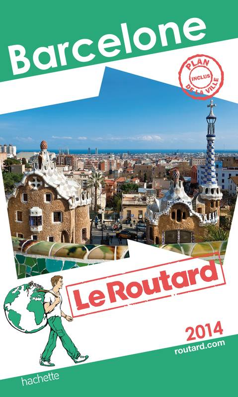 Guide du Routard Barcelone 2014