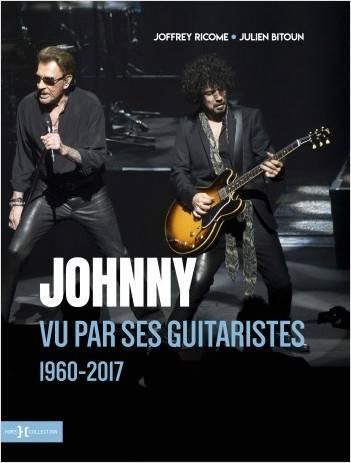 Johnny vu par ses guitaristes, 1960-2017
