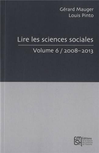 [Volume 6], [2008-2013], Lire les sciences sociales, vol 6/2008-20013