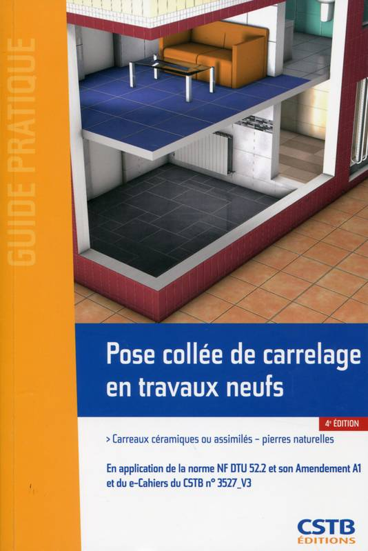 ebook pose coll e de carrelage en travaux neufs carreaux c ramiques ou assimil s pierres. Black Bedroom Furniture Sets. Home Design Ideas