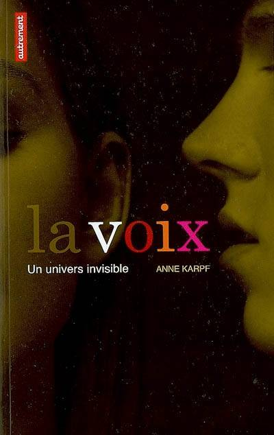 LA VOIX, un univers invisible