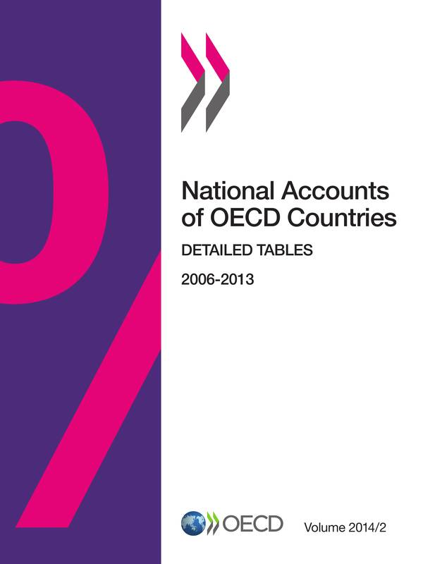 National Accounts of OECD Countries, Volume 2014 Issue 2, Detailed Tables