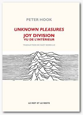 Unknown pleasures / Joy Division vu de l'intérieur