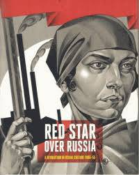 Red Star over Russia revolution in Visual culture 1905-1955