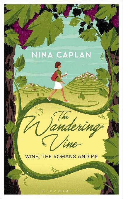 The Wandering Vine (Anglais), Wine, the Romans and Me
