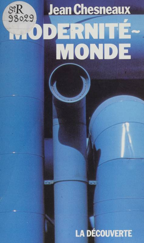 Modernité-monde, Brave Modern World
