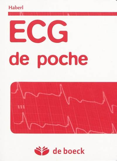 livre ecg de poche ralph haberl de boeck sup rieur en poche 9782804107895 librairie les. Black Bedroom Furniture Sets. Home Design Ideas