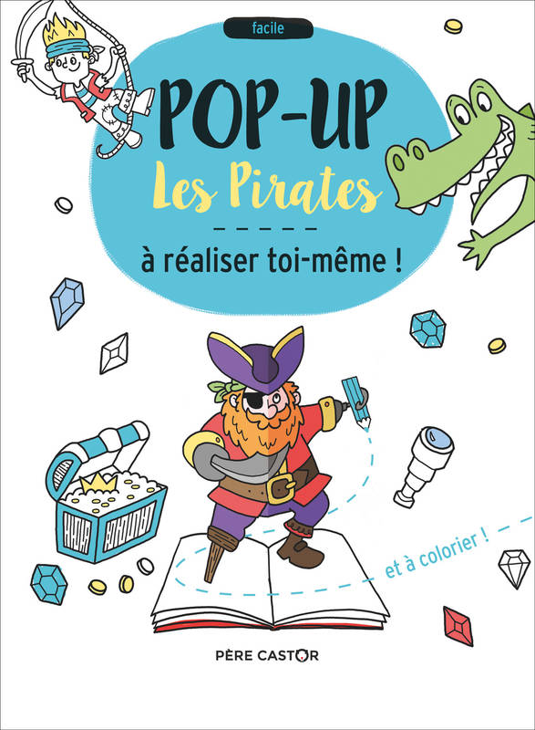 LES PIRATES - POP-UP A REALISER TOI-MEME !