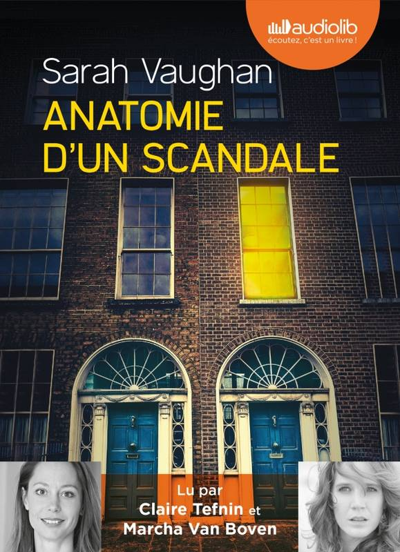 ANATOMIE D'UN SCANDALE - LIVRE AUDIO 2 CD MP3, Livre audio 2 CD MP3