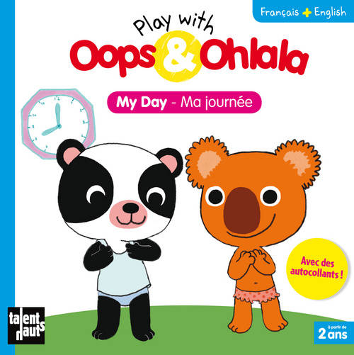 Play with Oops & ohlala Ma journée, Livre