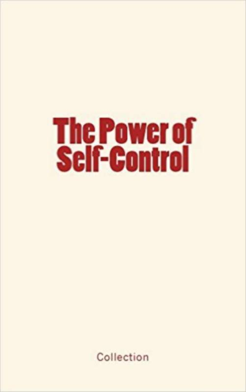 The Power of Self-Control and its Development