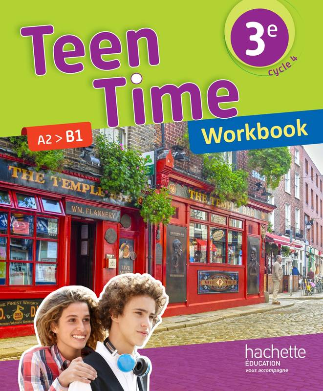 Livre Teen Time Anglais Cycle 4 3e Workbook Ed 2017