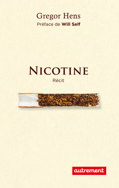 Nicotine / anatomie d'une addiction : récit