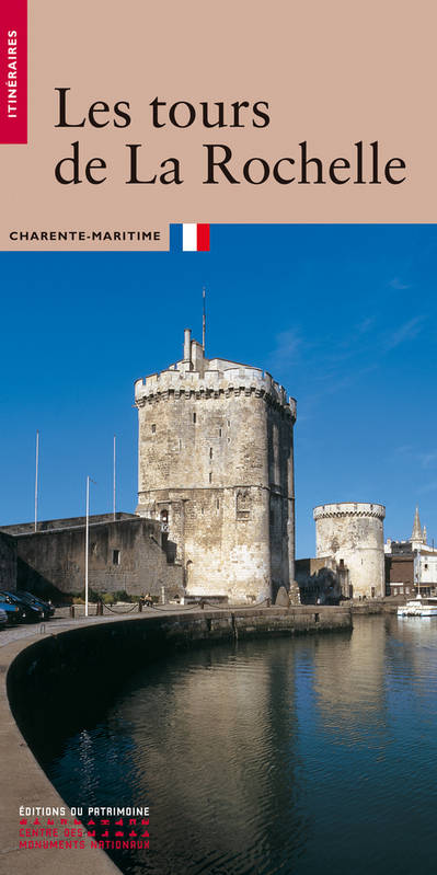 livre les tours de la rochelle charente maritime jean claude bonnin nicolas faucherre. Black Bedroom Furniture Sets. Home Design Ideas