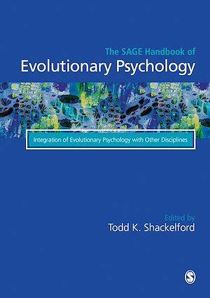 The Sage Handbook of Evolutionary Psychology, Integration of Evolutionary Psychology with Other Disciplines