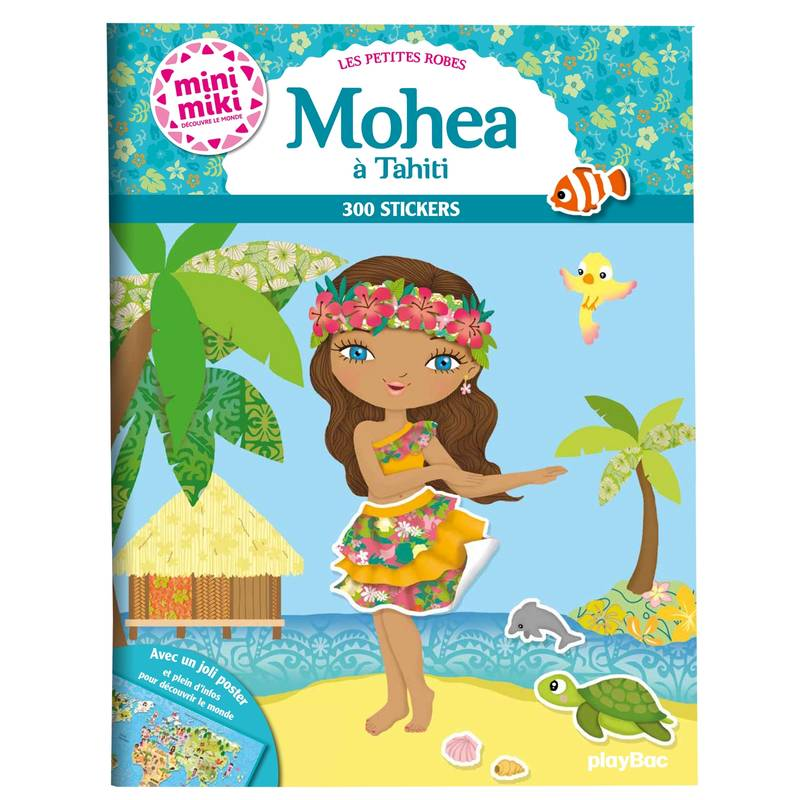 livre minimiki les petites robes de mohea tahiti stickers julie camel play bac. Black Bedroom Furniture Sets. Home Design Ideas
