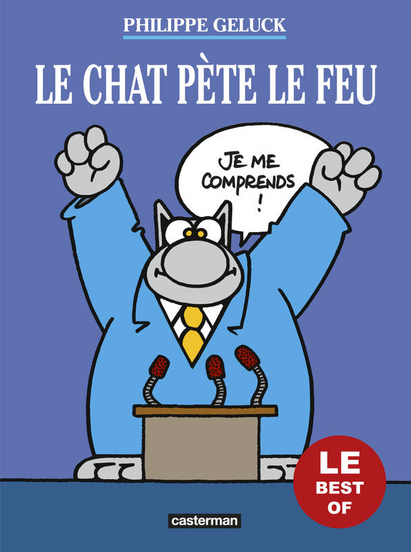 Le Chat / Le Chat pète le feu : le best of