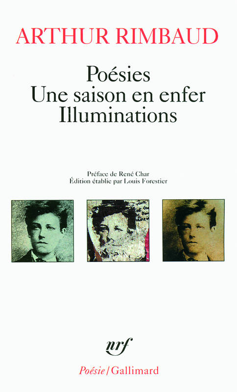 Poésies - Une saison en enfer - Illuminations