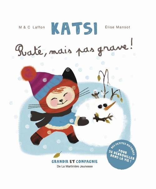 RATE MAIS PAS GRAVE ! KATSI 4