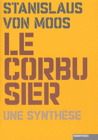Le Corbusier : une synthese, une synthèse