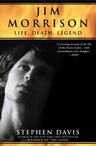 Jim Morrison, LIfe, Death, Legend