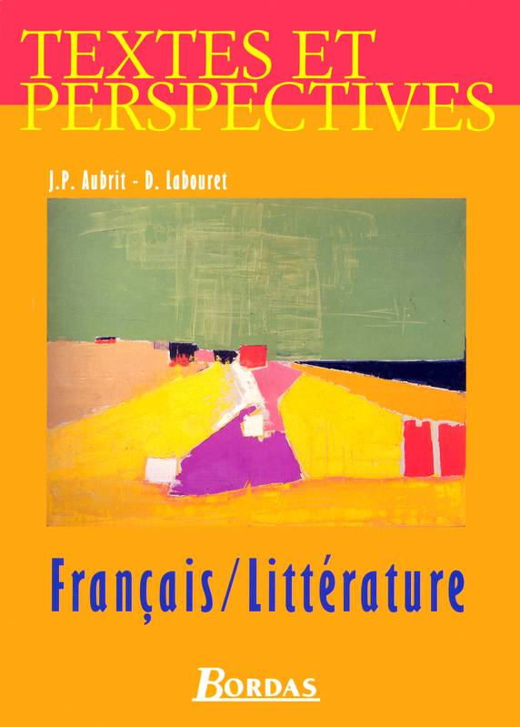 Livre Francais Litterature Seconde Jean Bordas Textes