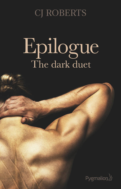 The dark duet (Tome 3) - Epilogue