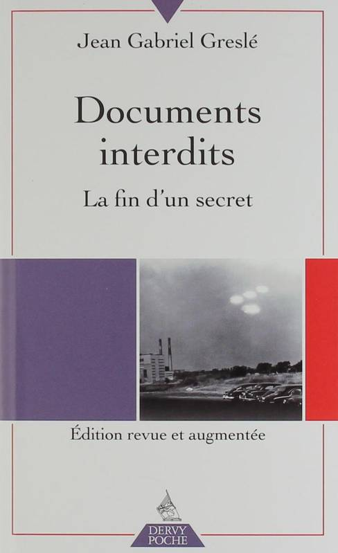 Documents interdits / la fin d'un secret