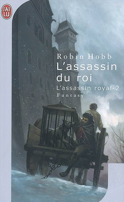 L'assassin royal., 2, L'assassin du roi, L'assassin royal