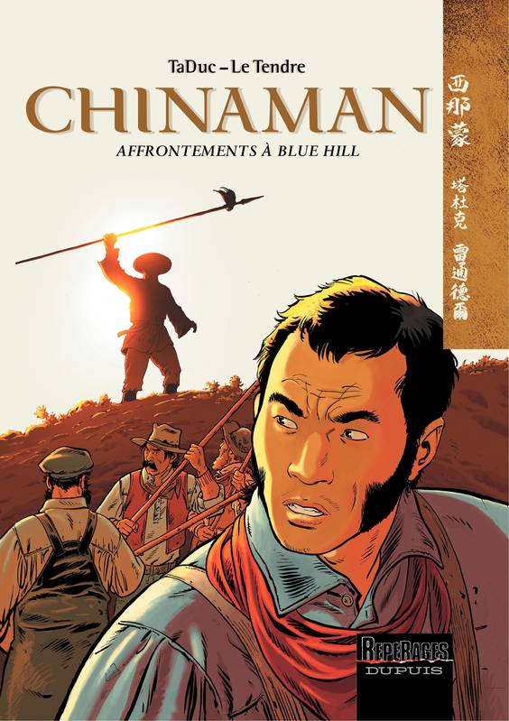 Chinaman., Chinaman -  tome 7 - Affrontements à Blue Hill
