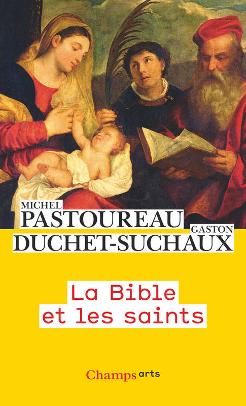 La Bible des saints