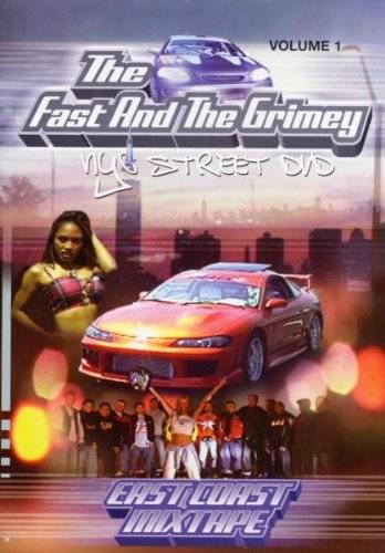 The Fast And The Grimey * Nyc