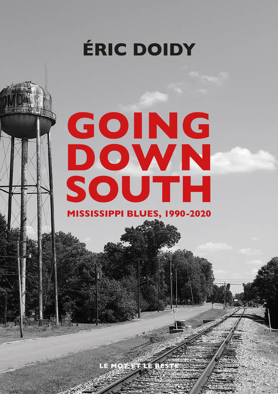 Going Down South, Mississippi blues, 1990-2020