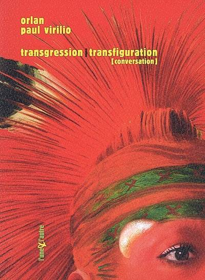 Transgression-transfiguration, conversation